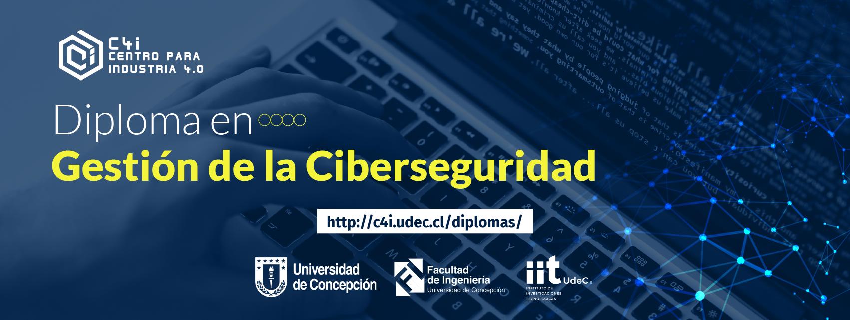 Diploma en Gestión de la Ciberseguridad